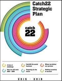 Catch22 Strategic Plan 2015 - 2018 (Cover)