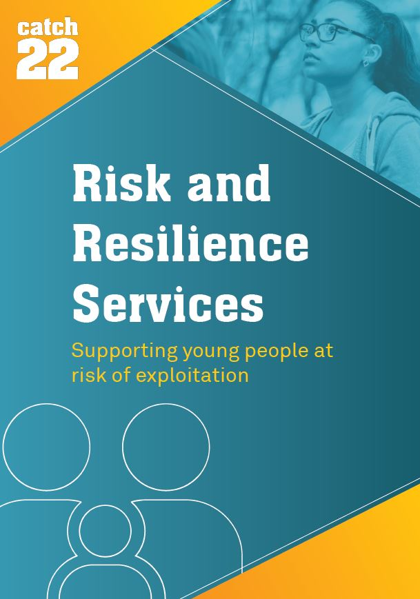 Risk and Resilience services: supporting young people at risk of exploitation